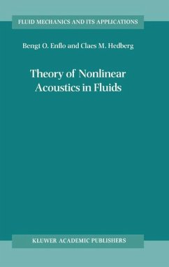 Theory of Nonlinear Acoustics in Fluids - Enflo, B.O.;Hedberg, C.M.