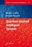 Quantum Inspired Intelligent Systems