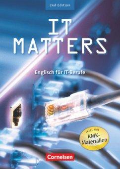 IT Matters. Schülerbuch 2nd Edition - Thomson, Ken; Towara, Wolfgang