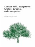 Quercus ilex L. ecosystems: function, dynamics and management