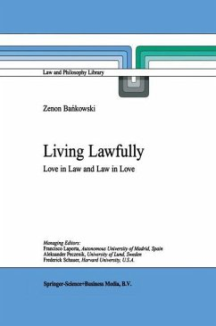 Living Lawfully: Love in Law and Law in Love (Law and Philosophy Library)