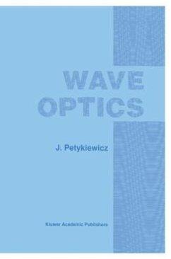 Wave Optics - Petykiewicz, J.