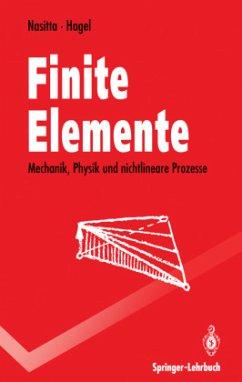 Finite Elemente - Nasitta, Karlheinz; Hagel, Heinz