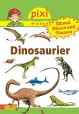 100 mal Wissen und Staunen: Dinosaurier / Pixi Wissen Bd.55