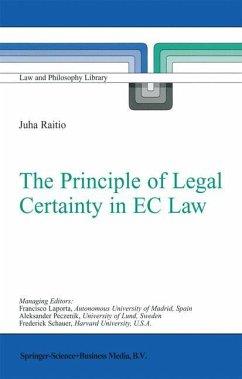The Principle of Legal Certainty in EC Law - Raitio, J.