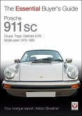 Porsche 911 SC: Coupt, Targa, Cabriolet & RS Model Years 1978-1983
