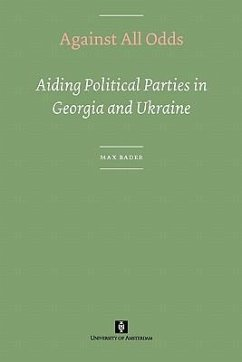 Against All Odds. Aiding Political Parties in Georgia and Ukraine