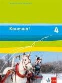 Konetschno! Band 4. Russisch als 2. Fremdsprache. Schülerbuch