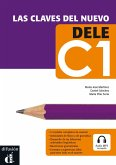 Clavas del nuevo DELE. Nivel C1. Lehrbuch + Audio-CD/mp3. Lehrbuch + Audio-CD/mp3