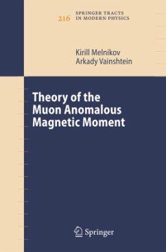 Theory of the Muon Anomalous Magnetic Moment - Melnikov, Kirill;Vainshtein, Arkady