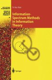 Information-Spectrum Methods in Information Theory