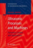 Ultrasonic Processes and Machines