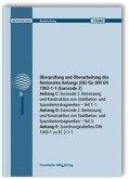 Überprüfung und Überarbeitung des Nationalen Anhangs (DE) für DIN EN 1992-1-1 (Eurocode 2). Abschlussbericht. Anhang C: Eurocode 2: Bemessung und Konstruktion von Stahlbeton- und Spannbetontragwerken. Teil 1-1. Anhang D: Eurocode 2: Bemessung und Konstruktion von Stahlbeton- und Spannbetontragwerken. Teil 3. Anhang E: Zuordnungstabellen DIN 1045-1 zu EC 2-1-1