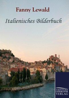 Italienisches Bilderbuch - Lewald, Fanny