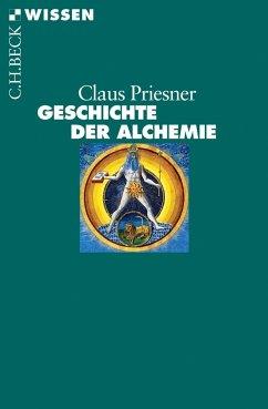 Geschichte der Alchemie - Priesner, Claus