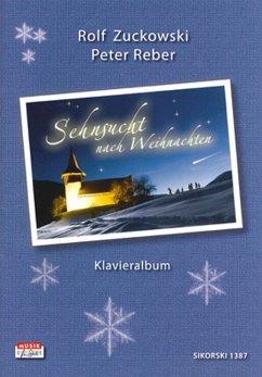 Sehnsucht nach Weihnachten, Klavieralbum (Klavier und Gesang)