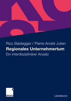 Regionales Unternehmertum - Baldegger, Rico; Julien, Pierre-André