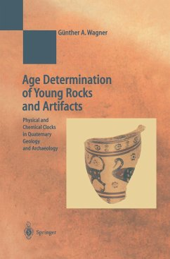 Age Determination of Young Rocks and Artifacts - Wagner, Günther A.