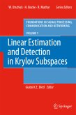 Linear Estimation and Detection in Krylov Subspaces