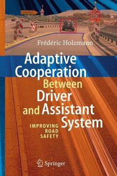 Adaptive Cooperation between Driver and Assistant System - Holzmann, Frédéric