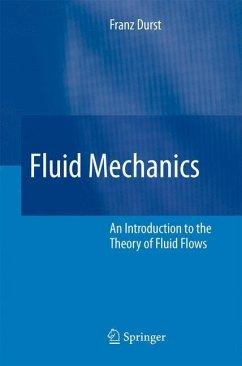 Fluid Mechanics - Durst, Franz