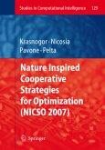 Nature Inspired Cooperative Strategies for Optimization (NICSO 2007)