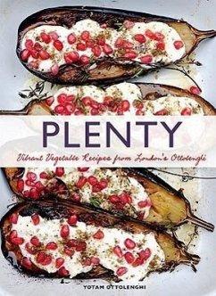 Plenty: Vibrant Vegetable Recipes from London´s Ottolenghi