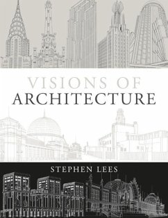 Visions of Architecture - Lees, Stephen