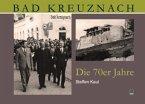 Bad Kreuznach. Die 70er Jahre