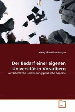 Der Bedarf einer eigenen Universität in Vorarlberg