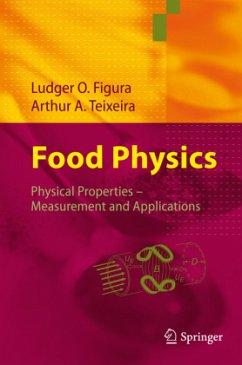 Food Physics - Figura, Ludger O.; Teixeira, Arthur A.