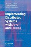 Implementing Distributed Systems with Java and CORBA
