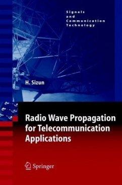 Radio Wave Propagation for Telecommunication Applications - Sizun, Hervé
