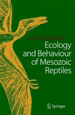 Ecology and Behaviour of Mesozoic Reptiles - Cloudsley-Thompson, John L.