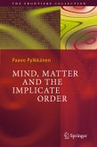 Mind, Matter and the Implicate Order