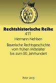 Bayerische Rechtsgeschichte vom frühen Mittelalter bis zum 20. Jahrhundert