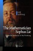 The Mathematician Sophus Lie