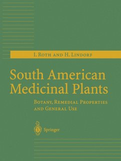 South American Medicinal Plants - Roth, I.;Lindorf, H.