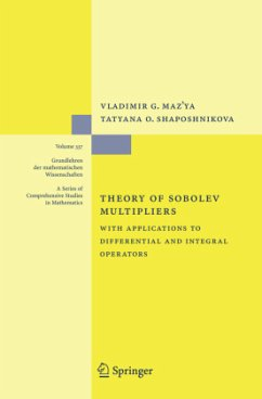 Theory of Sobolev Multipliers - Maz'ya, Vladimir; Shaposhnikova, Tatyana O.