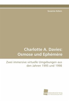 Charlotte A. Davies: Osmose und Ephémère