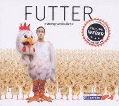 Futter, 1 Audio-CD - Weber, Phillipp