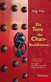 Die Tore des Chan-Buddhismus