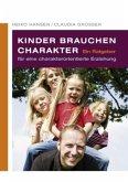 Kinder brauchen Charakter