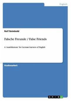 Falsche Freunde / False Friends - Reimbold, Rolf