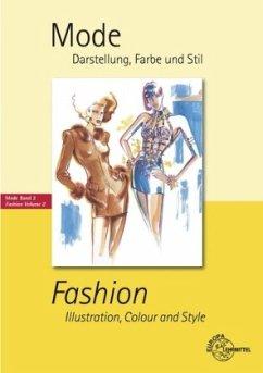 Mode, Darstellung, Farbe und Stil