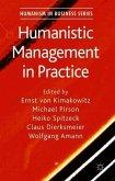 Humanistic Management in Practice