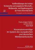 Konzessionsverträge im System des europäischen und deutschen Wettbewerbsrechts