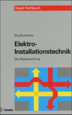 elektro installationstechnik von hans g nter boy uwe dunkhase schulbuch. Black Bedroom Furniture Sets. Home Design Ideas