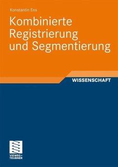 Kombinierte Registrierung und Segmentierung