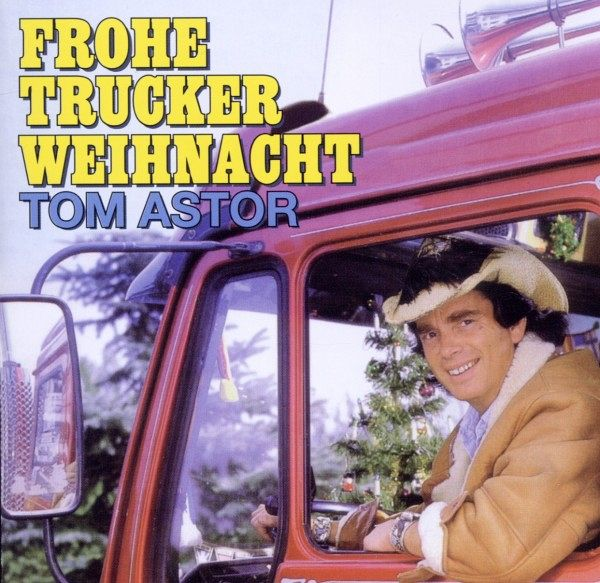 frohe trucker weihnacht von tom astor cd. Black Bedroom Furniture Sets. Home Design Ideas